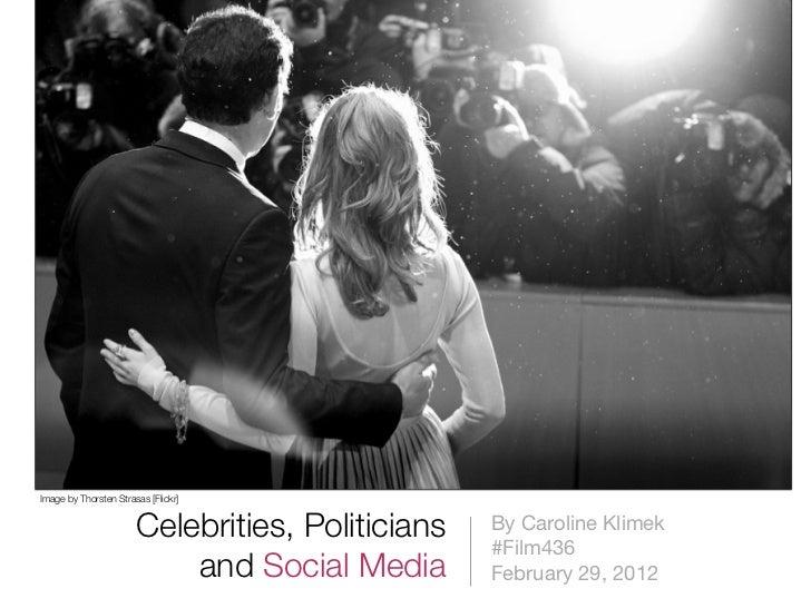 Celebrities, Politicians and Social Media