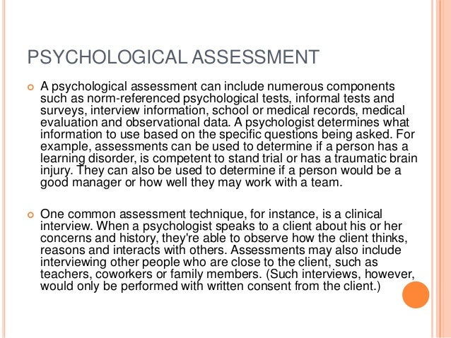 psychological and personality assessments