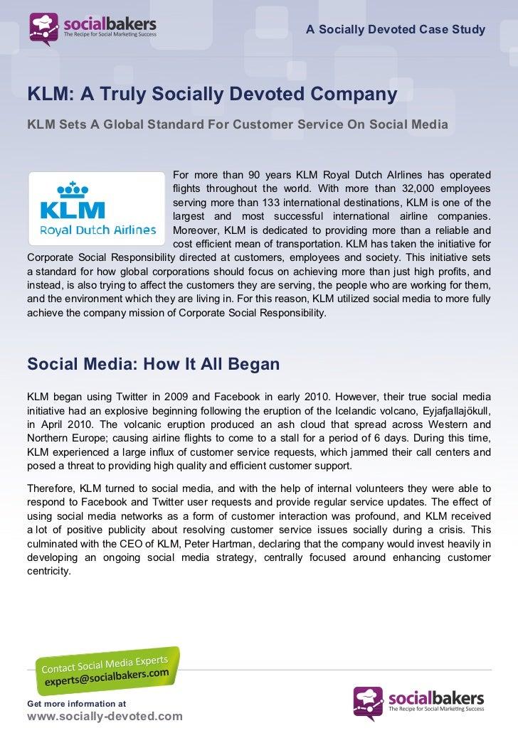 A Socially Devoted Case StudyKLM: A Truly Socially Devoted CompanyKLM Sets A Global Standard For Customer Service On Socia...