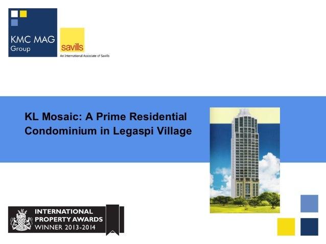 KL Mosaic: A Prime Residential Condominium in Legaspi Village