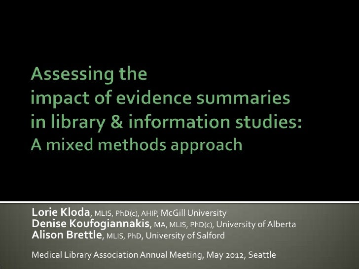 Assessing the impact of evidence summaries in library and information studies: A mixed methods approach