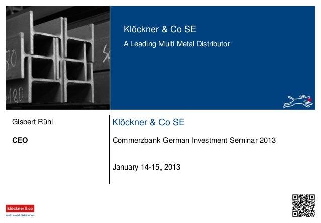 Klöckner & Co - German Investment Seminar 2013