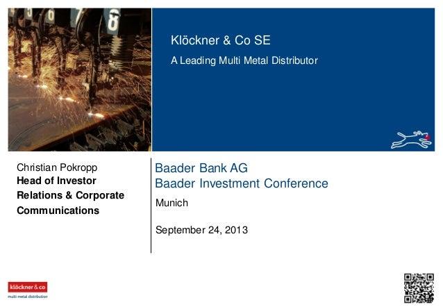 Klöckner & Co - Baader Bank AG, Baader Investment Conference, September 24, 2013