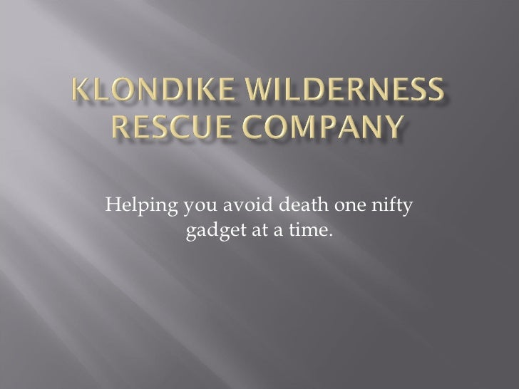 Klondike wilderness rescue company