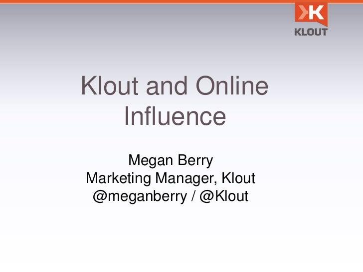 Klout - 2011 Presentation