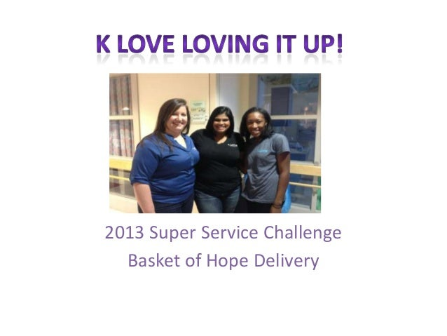 2013 Super Service Challenge Basket of Hope Delivery