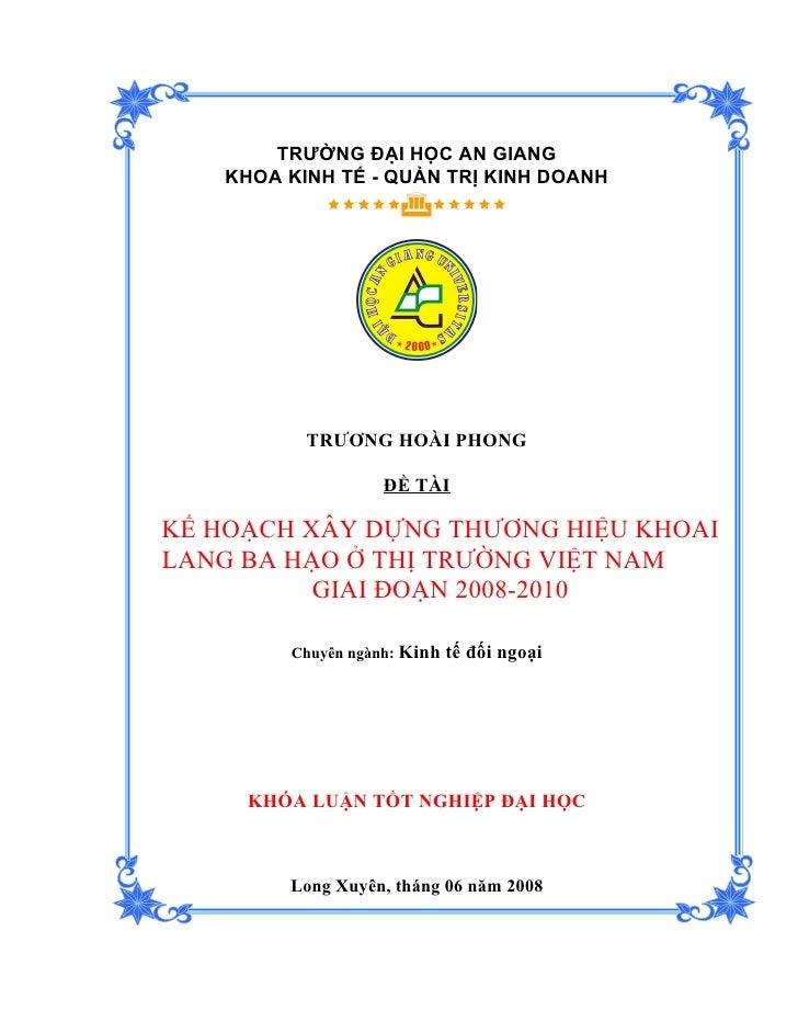 kl-Truong Hoai Phong-DH5KD-kế hoạch xây dựng thương hiệu khoai lang Ba Hạo ở thị trường Việt Nam giai đoạn 2008-2010.doc