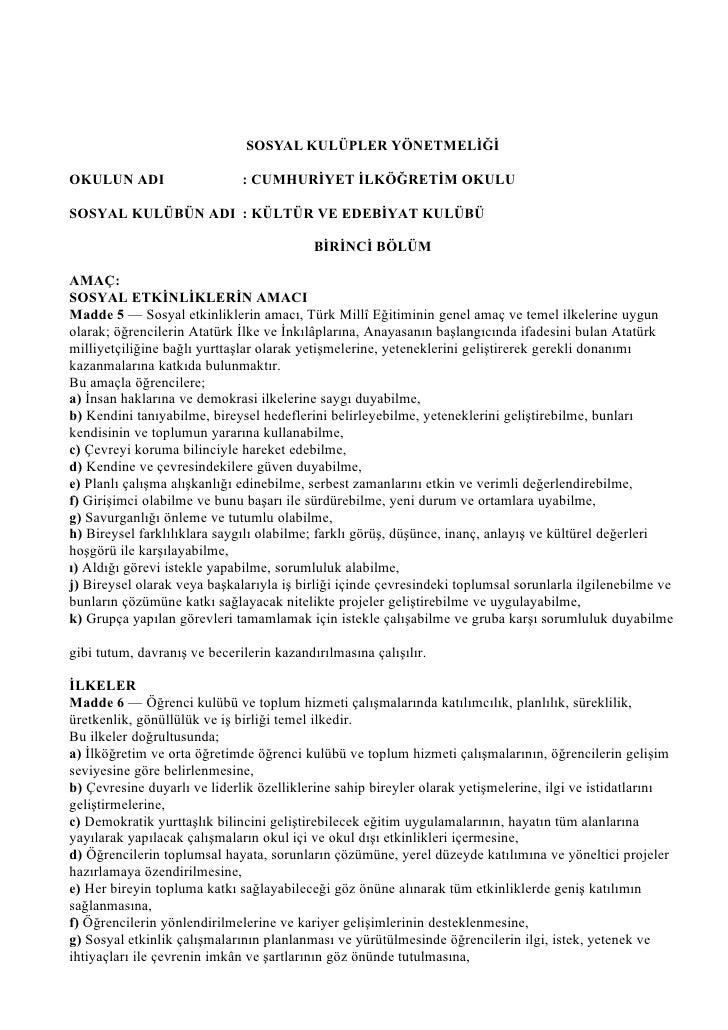SOSYAL KULÜPLER YÖNETMELİĞİ  OKULUN ADI                    : CUMHURİYET İLKÖĞRETİM OKULU  SOSYAL KULÜBÜN ADI : KÜLTÜR VE E...