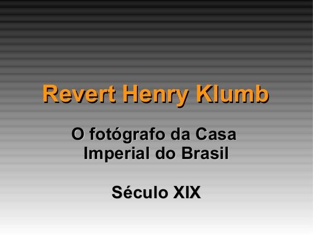 Revert Klumb, fotógrafo alemão no Brasil - século XIX