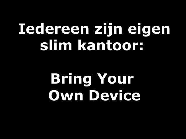 BYOD: ieder zijn eigen mobiel kantoor