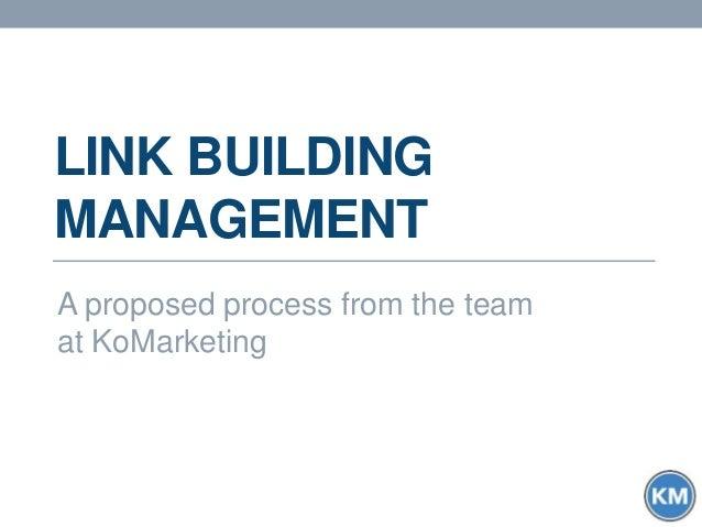 B2B Link Building Management: A Proposed Evaluation Workflow