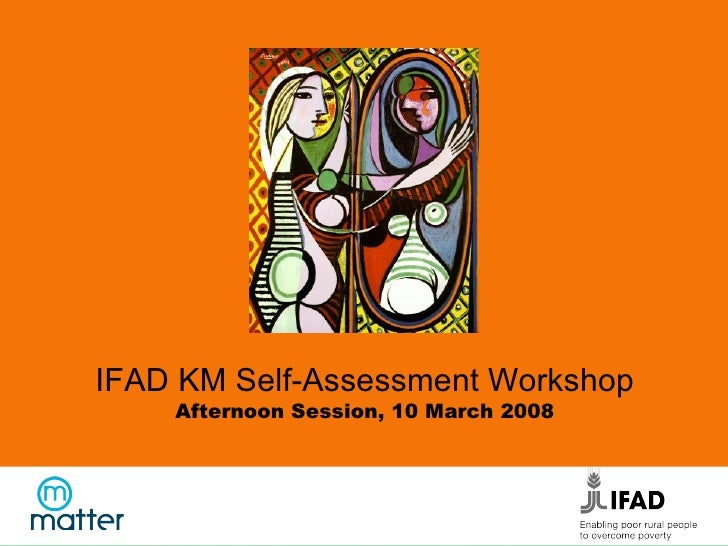 KM self-assessment with CPMs, TA, policy analysts, communication and finance officers