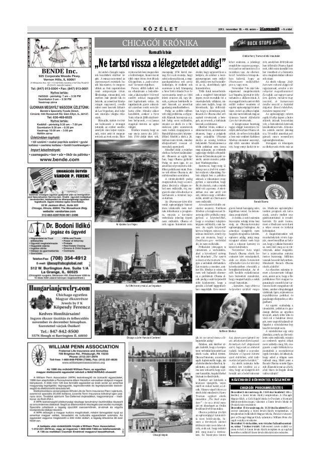 K Ö Z É L E T  – 9. oldal  2013. november 30. – 49. szám –  CHICAGÓI KRÓNIKA Harmath István A tábla Harry Truman elnök író...