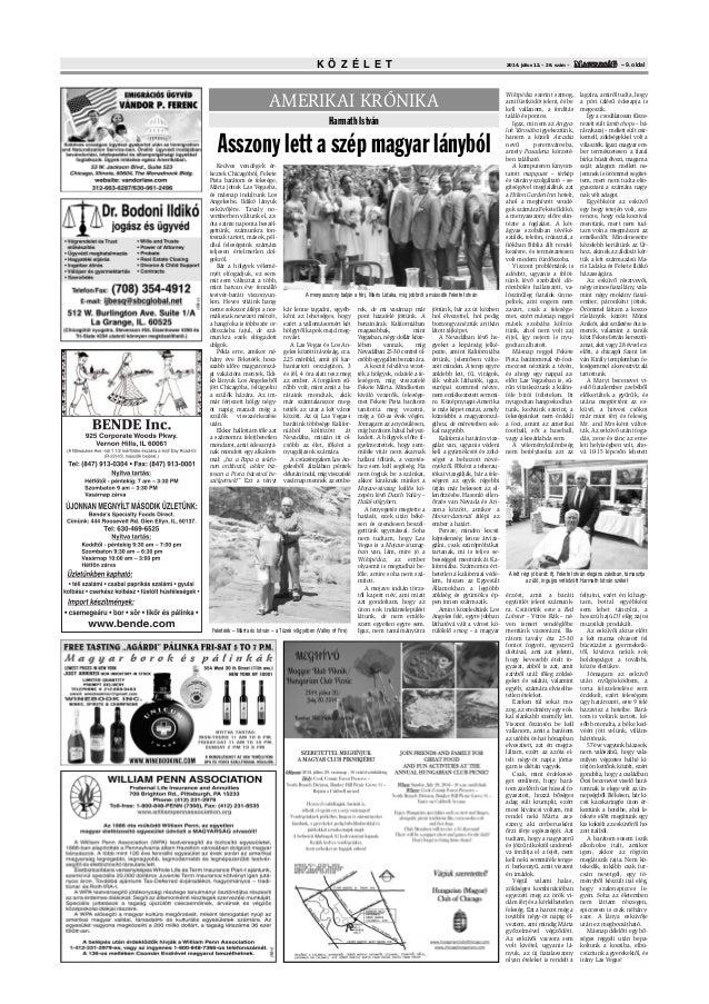K Ö Z É L E T – 9. oldal2014. július 12. – 28. szám – AMERIKAI KRÓNIKA Harmath István Asszony lett a szép magyar lányból W...