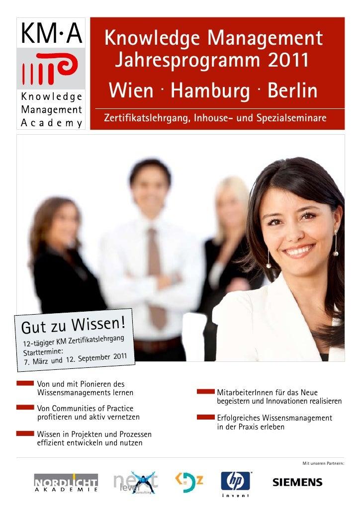 Knowledge Management                          Jahresprogramm 2011                         Wien . Hamburg . Berlin         ...