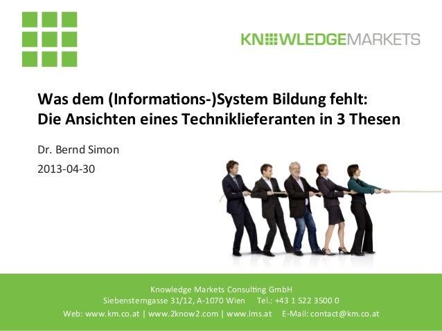 Knowledge Markets Consul2ng GmbH     Siebensterngasse 31/12, A-‐1070 Wien        Tel.:...