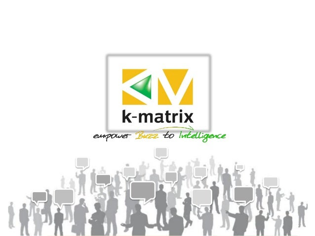 "Mission Statement, k-matrix ""Enabling excellence in digital marketing communication through premier and quality digital in..."