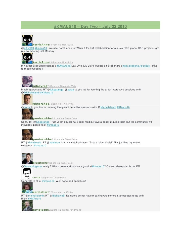 #KMAUS10 – Day Two – July 22 2010            KerrieAnne8:07pm via HootSuite @p0lygl0tt #kmaus10 - we use Confluence for Wi...