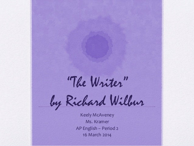 Richard Wilbur the writer meaning