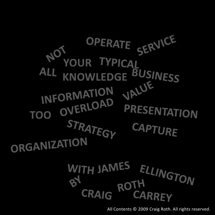OPERATE<br />SERVICE<br />NOT<br />YOUR<br />TYPICAL<br />ALL<br />BUSINESS<br />KNOWLEDGE<br />VALUE<br />INFORMATION<br ...