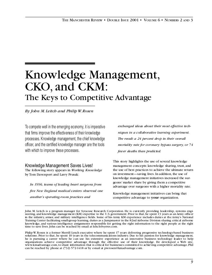 THE MANCHESTER REVIEW • DOUBLE ISSUE 2001 • VOLUME 6 • NUMBERS 2 AND 3Knowledge Management,CKO, and CKM:The Keys to Compet...