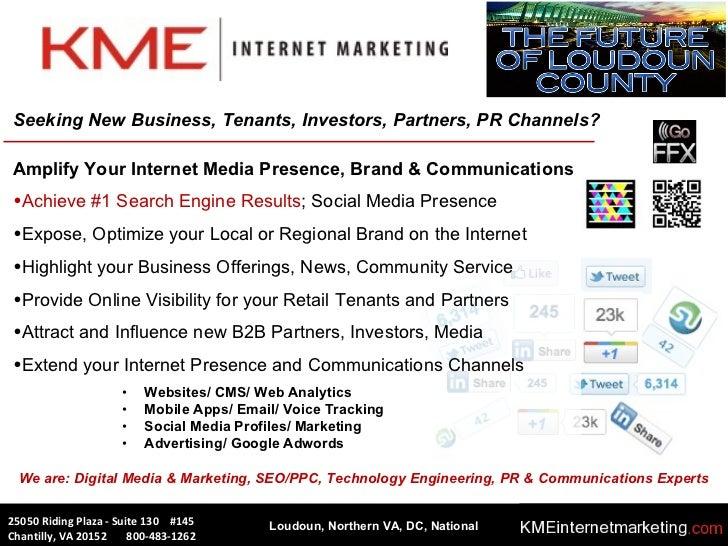 25050 Riding Plaza - Suite 130  #145  Chantilly, VA 20152  800-483-1262 <ul><li>Amplify Your Internet Media Presence, Bran...