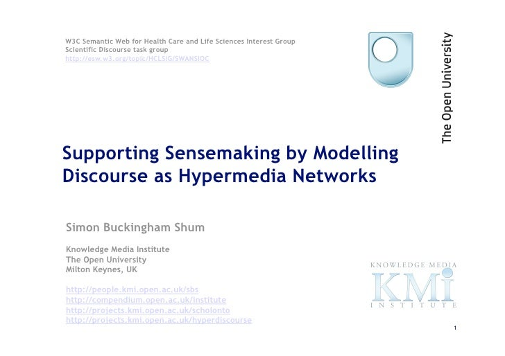 Supporting Sensemaking by Modelling Discourse as Hypermedia Networks