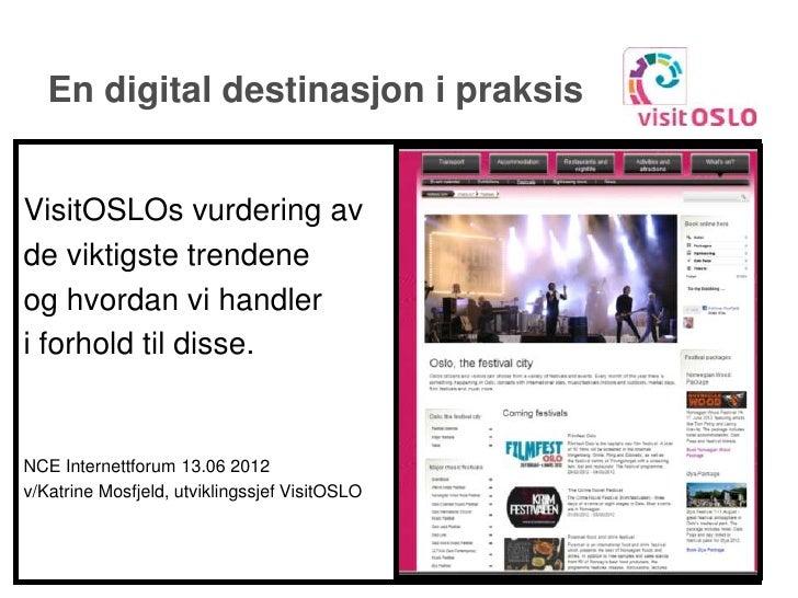 Oslo, En digital destinasjon, Internettforum 13 juni 2012