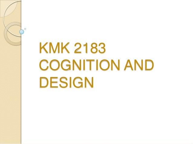 KMK 2183COGNITION ANDDESIGN