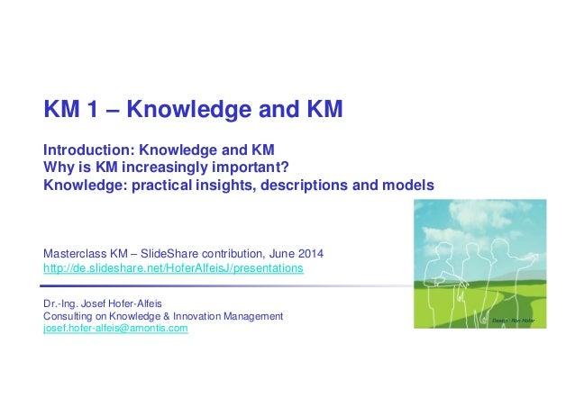 Km masterclass part1 knowledge&km ha20140530sls