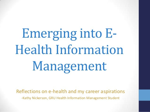Emerging into E-Health Information Management