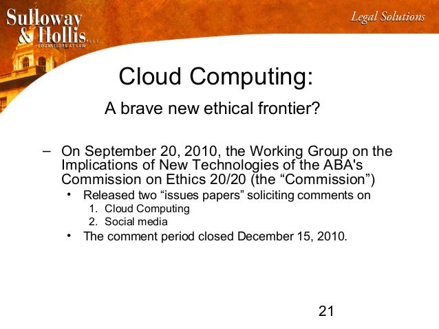 the ethical implications of cloud computing In the last few years, cloud computing has grown from being a promising business concept to one of the fastest growing segments of the it industry.