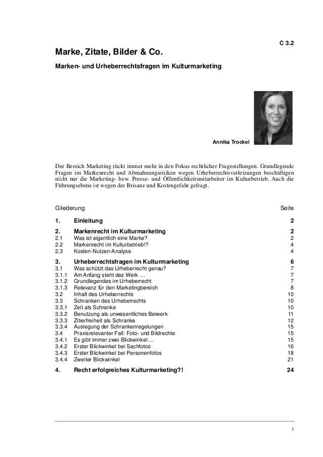 C 3.2Marke, Zitate, Bilder & Co.Marken- und Urheberrechtsfragen im Kulturmarketing                                        ...