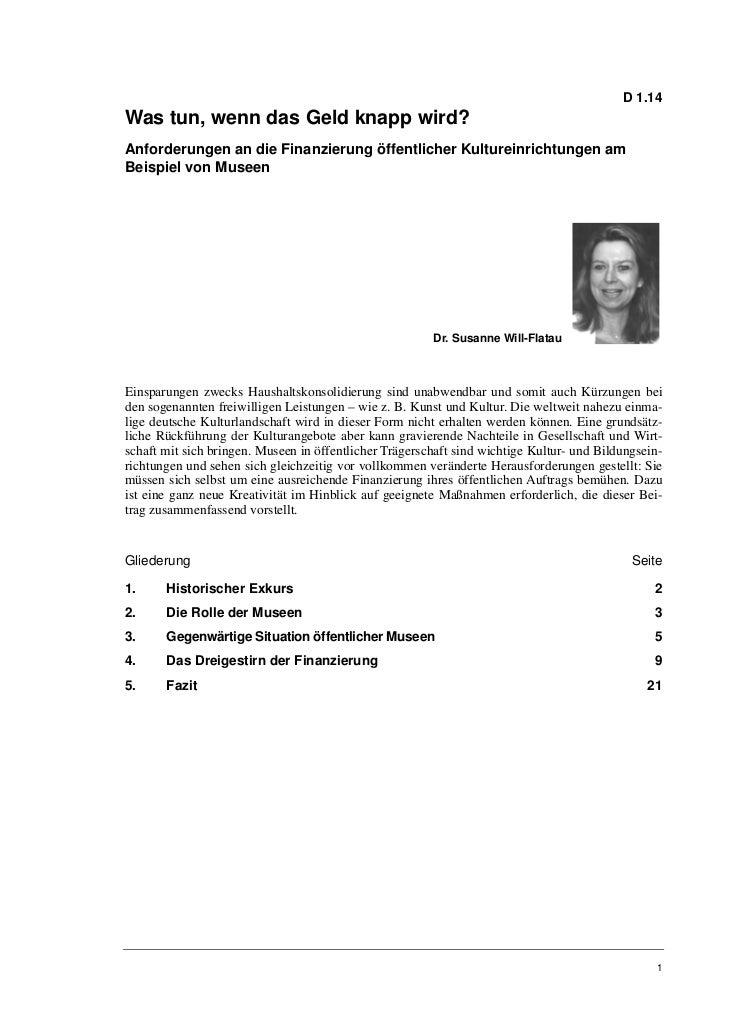 Dr. Susanne Will-Flatau: Was tun, wenn das Geld knapp wird? Anforderungen an die Finanzierung öffentlicher Kultureinrichtungen am Beispiel von Museen