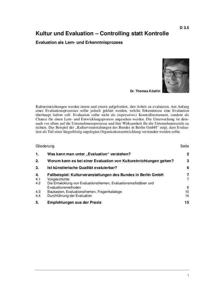 D 3.5Kultur und Evaluation – Controlling statt KontrolleEvaluation als Lern- und Erkenntnisprozess                        ...
