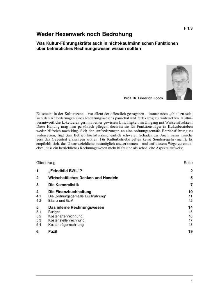 F 1.3Weder Hexenwerk noch BedrohungWas Kultur-Führungskräfte auch in nicht-kaufmännischen Funktionenüber betriebliches Rec...