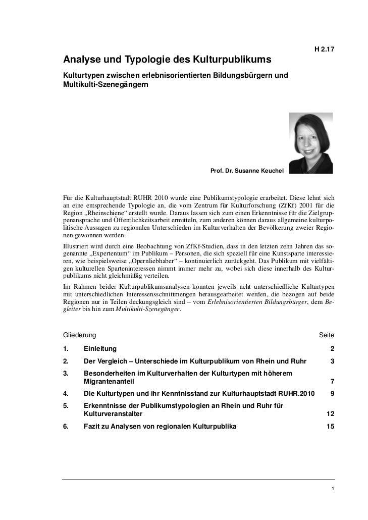 H 2.17Analyse und Typologie des KulturpublikumsKulturtypen zwischen erlebnisorientierten Bildungsbürgern undMultikulti-Sze...