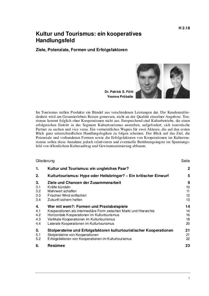 H 2.18Kultur und Tourismus: ein kooperativesHandlungsfeldZiele, Potenziale, Formen und Erfolgsfaktoren                    ...