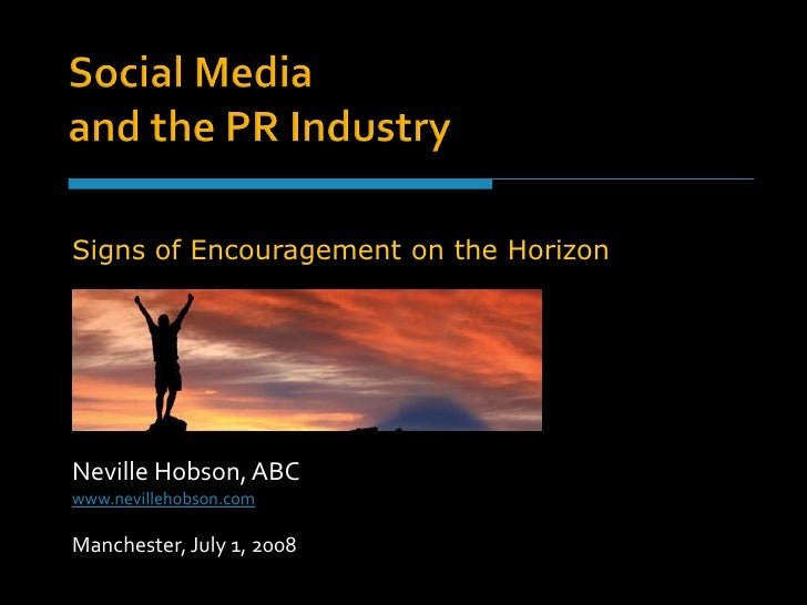 Social Media and the PR Industry