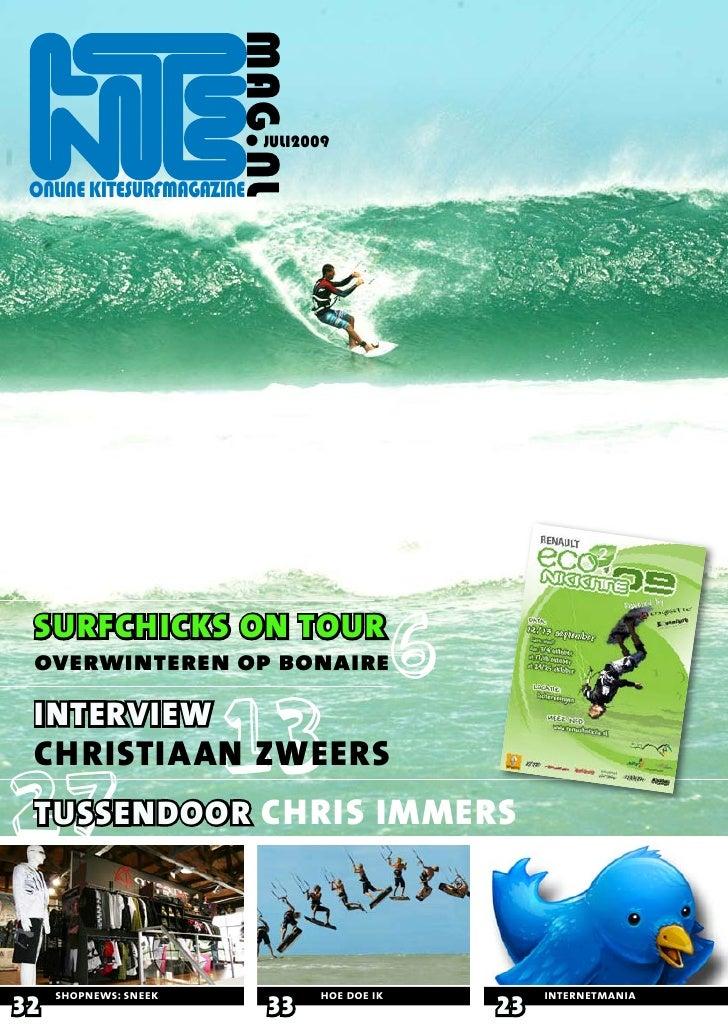 MAG.NL                            JULI2009   ONLINE KITESURFMAGAZINE      SURFCHICKS ON TOUR  overwinteren op bonaire  INT...