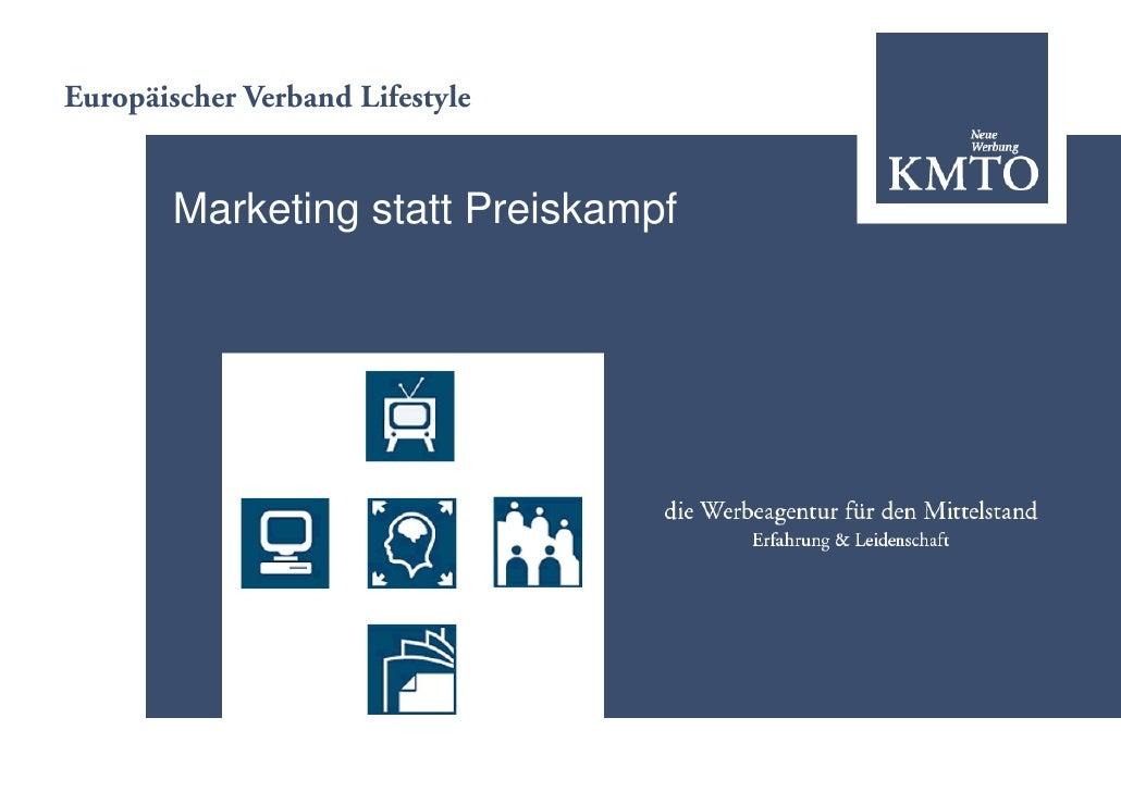 Europäischer Verband Lifestyle           Marketing statt Preiskampf