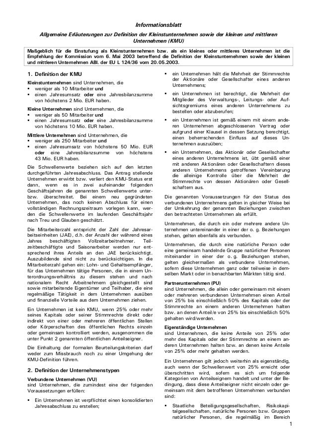 1 Informationsblatt Allgemeine Erläuterungen zur Definition der Kleinstunternehmen sowie der kleinen und mittleren Unterne...