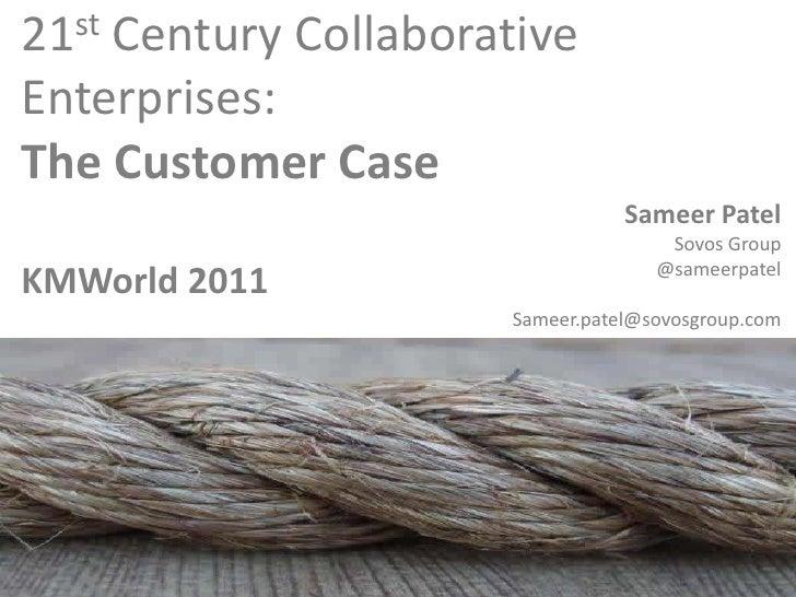 21st Century Collaborative Enterprises: The Business Case