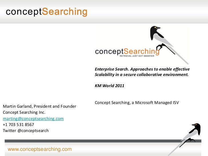 Enterprise Search. Approaches to enable effective                                        Scalability in a secure collabora...
