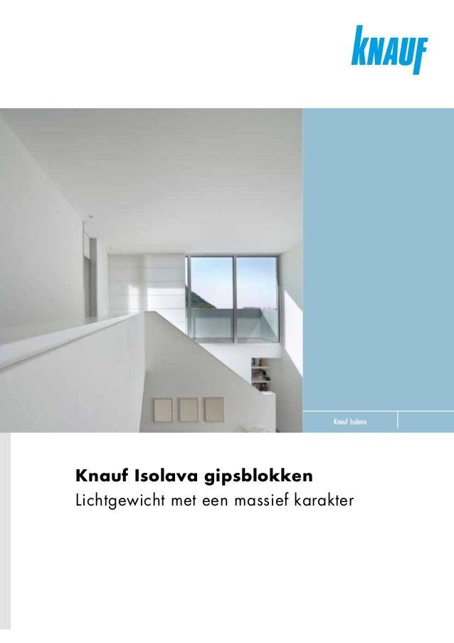 knauf isolava gipsblokken brochure. Black Bedroom Furniture Sets. Home Design Ideas