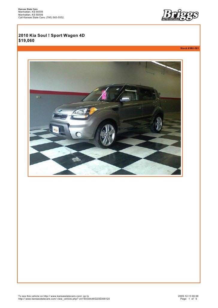 Kansas State Cars Manhattan, KS 66506 Manhattan, KS 66506 Call Kansas State Cars: (785) 565-5552       2010 Kia Soul ! Sp...
