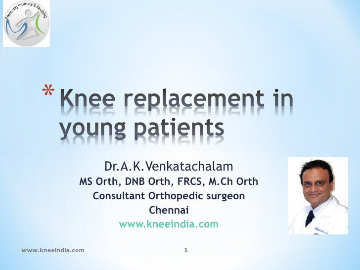 Dr.A.K.Venkatachalam               MS Orth, DNB Orth, FRCS, M.Ch Orth                 Consultant Orthopedic surgeon       ...