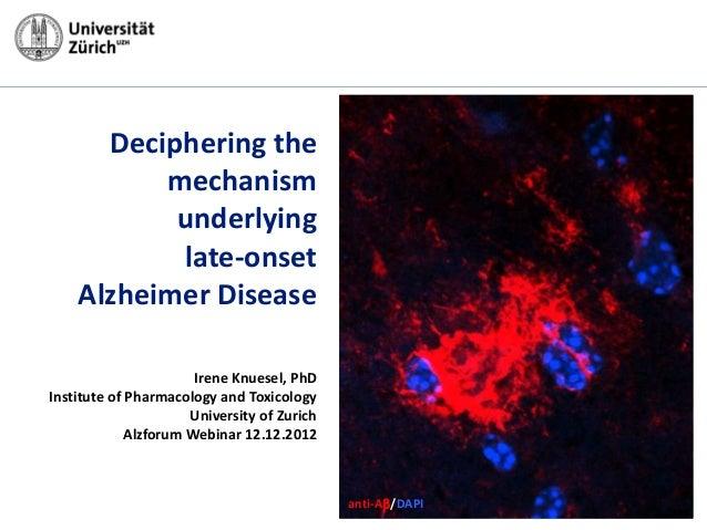 Deciphering the          mechanism           underlying           late-onset    Alzheimer Disease                       Ir...