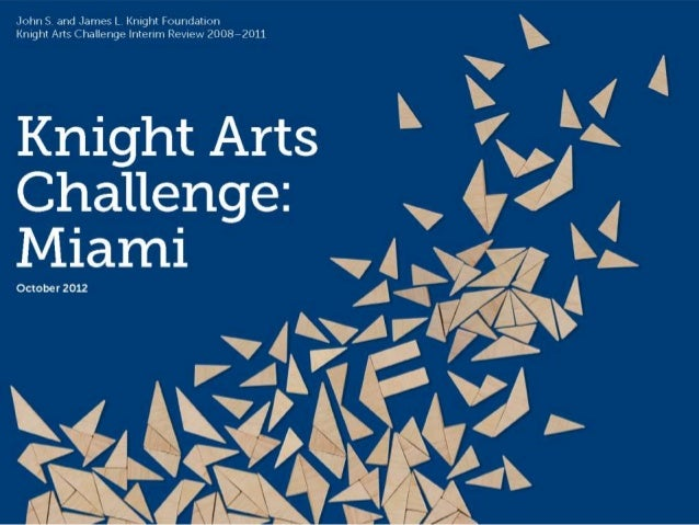 Knight Arts Challenge Miami Program Assessment