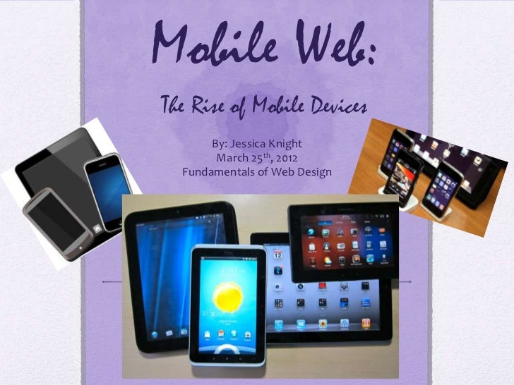 Mobile Web:  The Rise of Mobile Devices